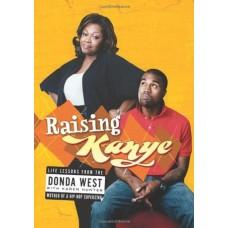 Raising Kanye West by DONDA West