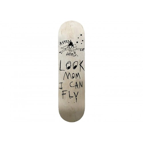Astroworld Look Mom I Can Fly Skate Board Deck